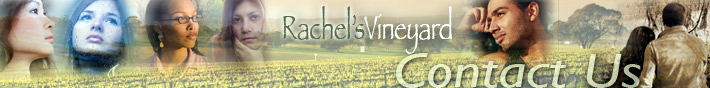 Rachel's Vineyard - Contact Us