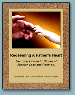 Rachel's Vineyard - Redeeming a Father's Heart