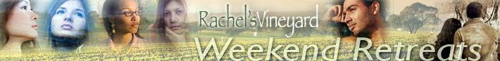 Rachel's Vineyard - Retreat Weekends